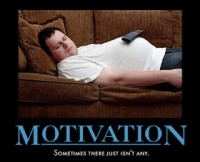 Motivation - Sometimes there isnt any